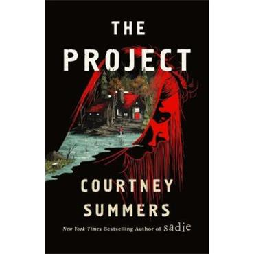 Courtney Summers The Project: A Novel