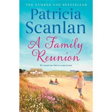 Patricia Scanlan A Family Reunion