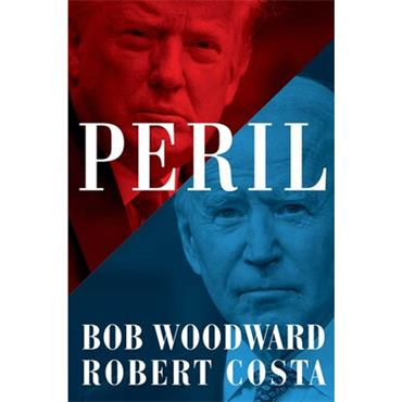 Bob Woodward & Robert Costa PERIL