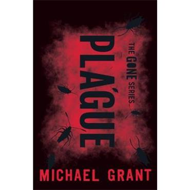 Michael Grant Plague (The Gone Series, Book 4)