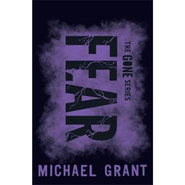 Michael Grant Fear (The Gone Series, Book 5)