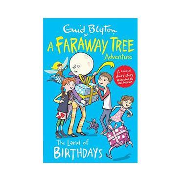A Faraway Tree Adventure: The Land of Birthdays  - Enid Blyton