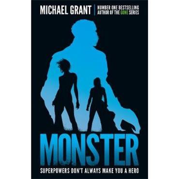 Michael Grant Monster (The Monster Series, Book 7)