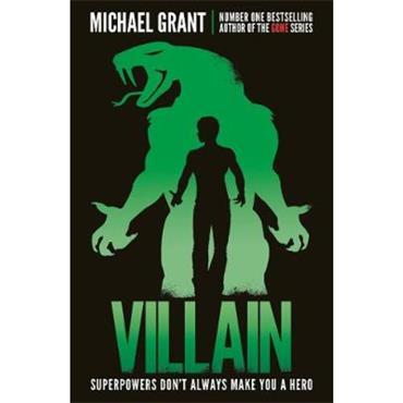 Michael Grant Villain (The Monster Series, Book 8)