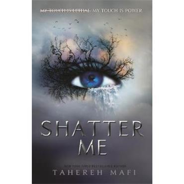 Tahereh Mafi Shatter Me