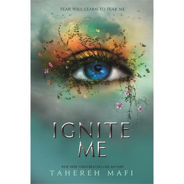 Tahereh Mafi Ignite Me (Shatter Me)
