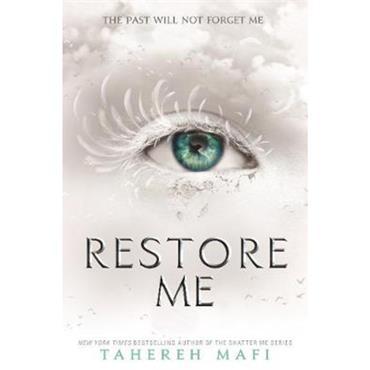Tahereh Mafi Restore Me (Shatter Me)