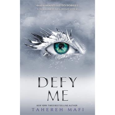 Tahereh Mafi Defy Me (Shatter Me)