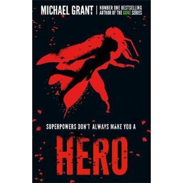 Michael Grant Hero (The Gone Series, Book 9)