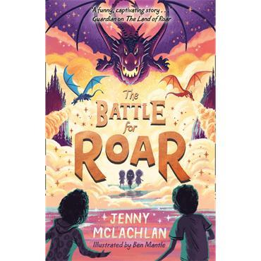Jenny McLachlan The Battle for Roar (The Land of Roar series, Book 3)