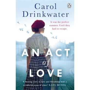 Carol Drinkwater An Act of Love