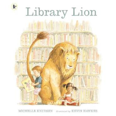 Michelle Knudsen & Kevin Hawkes Library Lion