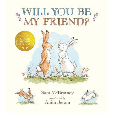 Sam McBratney Will You Be My Friend?