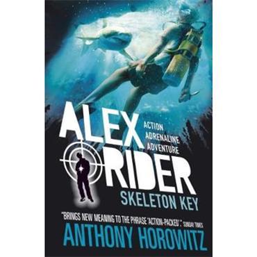 Anthony Horowitz Skeleton Key (Alex Rider, Book 3)