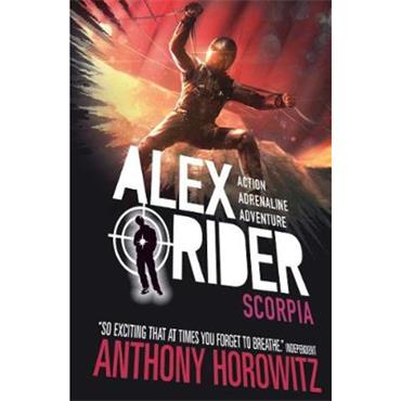 Anthony Horowitz Scorpia (Alex Rider, Book 5)