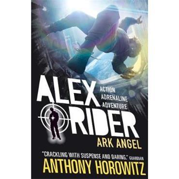 Anthony Horowitz Ark Angel (Alex Rider, Book 6)