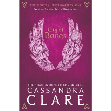 Cassandra Clare City of Bones (The Mortal Instruments, Book 1)