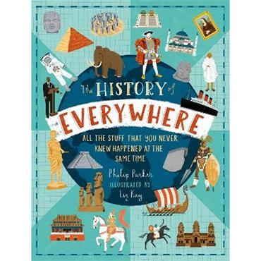 Philip Parker & Liz Kay The History of Everywhere