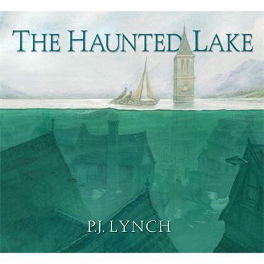 P.J. Lynch The Haunted Lake