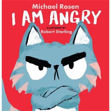 Michael Rosen I Am Angry