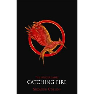 Suzanne Collins Catching Fire (The Hunger Games, Book 2)