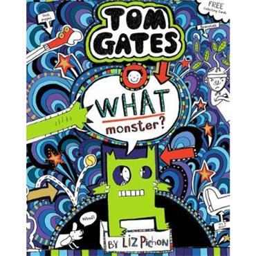 Liz Pichon What Monster? (Tom Gates, Book 15)
