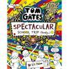 Liz Pichon Spectacular School Trip (Tom Gates, Book 17)
