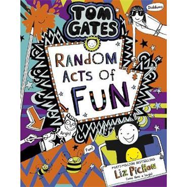 Liz Pichon Tom Gates 19: Random Acts of Fun
