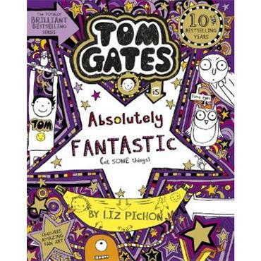 Liz Pichon Tom Gates Is Absolutely Fantastic (Tom Gates, Book 5)