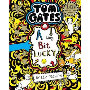 Liz Pichon A Tiny Bit Lucky (Tom Gates, Book 7)