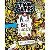 Liz Pichon Tom Gates: A Tiny Bit Lucky