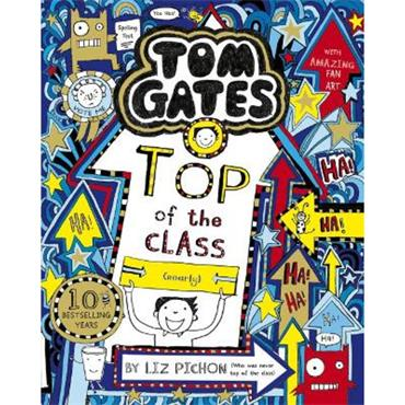 Liz Pichon Top of the Class (Tom Gates, Book 9)