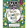 Liz Pichon Tom Gates: DogZombies Rule (For now...)