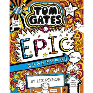 Liz Pichon Epic Adventure (Tom Gates, Book 13)