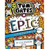 Liz Pichon Tom Gates 13: Tom Gates: Epic Adventure (kind of)