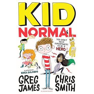 Greg James Kid Normal (Book 1)