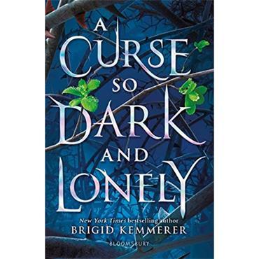 Brigid Kemmerer A Curse So Dark and Lonely (The Cursebreaker Series, Book 1)