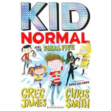 Greg James Kid Normal and the Final Five: Kid Normal 4
