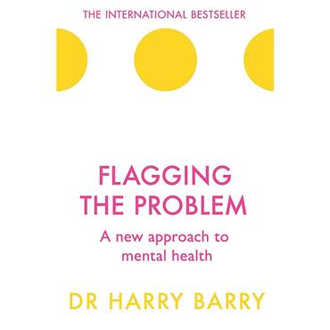 Dr. Harry Barry Flagging the Problem