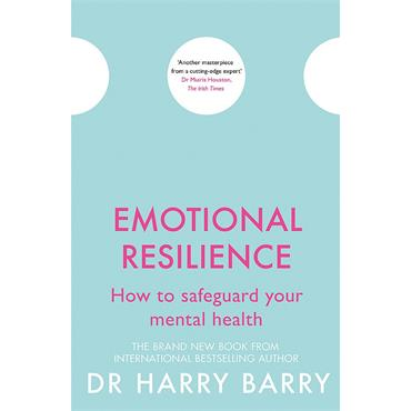 Dr. Harry Barry Emotional Resilience