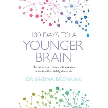 Dr. Sabina Brennan 100 Days to a Younger Brain