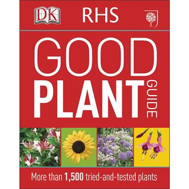 DK  RHS Good Plant Guide: More than 1,500 Tried-and-Tested Plants