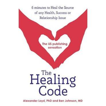 Alexander Loyd & Ben Johnson The Healing Code