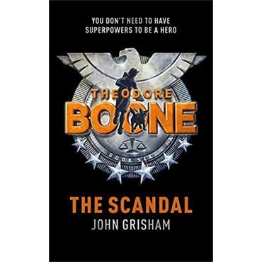 John Grisham The Scandal (Theodore Boone, Book 6)