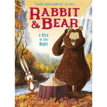 Julian Gough Rabbit and Bear: A Bite in the Night (Book 4)