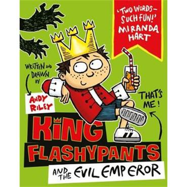 Andy Riley King Flashypants and the Evil Emperor: Book 1