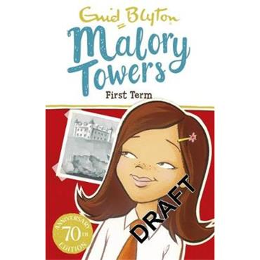Enid Blyton First Term at Malory Towers (Book 1)