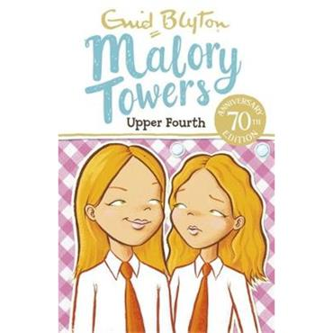 Enid Blyton The Upper Fourth at Malory Towers (Book 4)