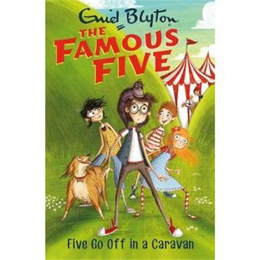 Enid Blyton Five Go Off In A Caravan (The Famous Five, Book 5)
