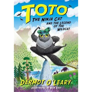Dermot O'Leary Toto the Ninja Cat and the Legend of the Wildcat (Book 5)